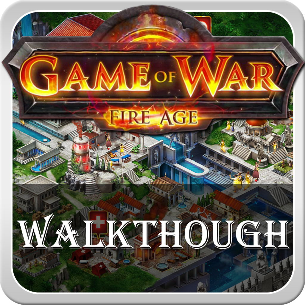 Walkthrough for Game of War Fire Age – Fire Age Wiki ...